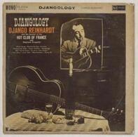 Django Reinhardt And Quintette Du Hot Club De France With Stéphane Grappelli - Djangology