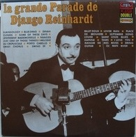 Django Reinhardt - La Grande Parade De Django Reinhardt