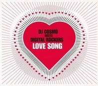 DJ Cosmo Meets Digital Rockers - Love Song