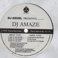 DJ Excel Presentz - DJ Amaze