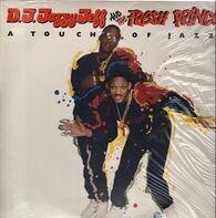 DJ Jazzy Jeff & The Fresh Prince - A Touch Of Jazz