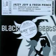 DJ Jazzy Jeff & The Fresh Prince - Summertime / Girls Ain't Nothing But Trouble