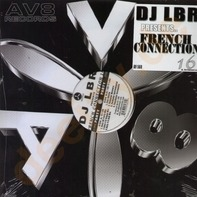 DJ Lbr - French Connection Vol.16