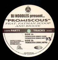 DJ Noodles - Promiscous feat. Fatman Scoop And Biggie