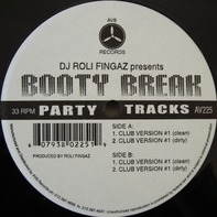 DJ Roli Fingaz - Booty Break