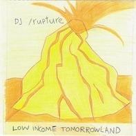 DJ /rupture - Low Income Tomorrowland