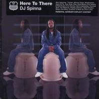 DJ Spinna - Here to There
