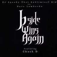 DJ Spooky/Dave Lombardo - B-SIDE WINS AGAIN