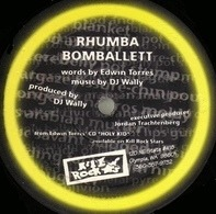 DJ Wally & Edwin Torres - Rhumba Bomballet / Embroidered Delirium