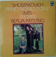 Dmitri Shostakovich , Charles Ives , Beaux Arts Trio - Shostakovich Piano Trio No2,Op.67, Ives Trio (1911)
