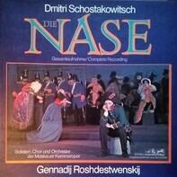 Dmitri Shostakovich / G. Rozhdestvensky, Orch. der Moskauer Kammeroper - Die Nase. Gesamtaufnahme / Complete Recording