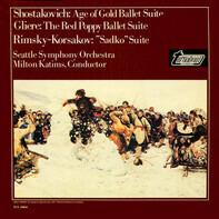 "Shostakovich/Glière/Rimsky-Korsakov - Age Of Gold Ballet Suite / The Red Poppy Ballet Suite / ""Sadko"" Suite"