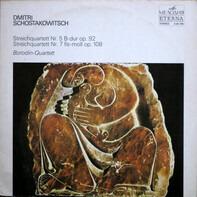 Dmitri Shostakovich / Borodin String Quartet - Streichquartett Nr. 5 B-Dur Op. 92/ Streichquartett Nr. 7 Fis-moll Op. 108