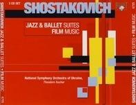 Dmitri Shostakovich , National Symphony Orchestra Of Ukraine , Theodore Kuchar - Jazz & Ballet Suites • Film Music
