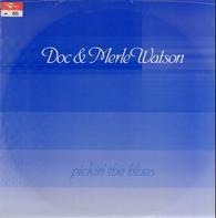 Doc & Merle Watson - Pickin' the Blues