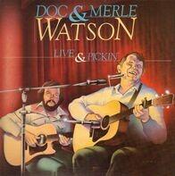 Doc & Merle Watson - Live & Pickin'