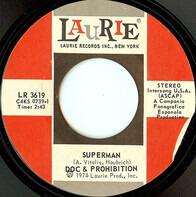 Doc & Prohibition - Superman