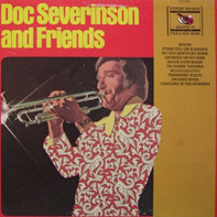 Doc Severinsen - Doc Severinson And Friends