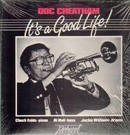 Doc Cheatham - It's A Good Life!