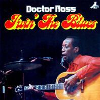 Doctor Ross - Jivin' The Blues
