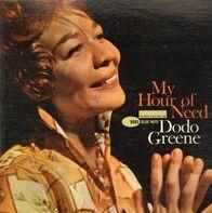 Dodo Greene - My Hour of Need