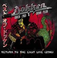 Dokken - Return To The East Live 2016 (ltd.Gatefold)