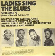 Dolly Cooper, Albinia Jones a.o. - Ladies sing the Blues - Volume 2 (Roots of Rock n' Roll Vol. 12)