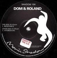 Dom & Roland - Resistance / Hydrolicks