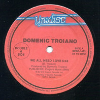 Domenic Troiano / A Taste Of Honey - We All Need Love / Boogie Oogie Oogie