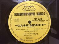 Domination Statuz & Craig G - Cash Money /  Murder He Wrote
