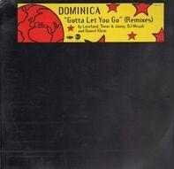 Dominica - Gotta Let You Go (Remixes)