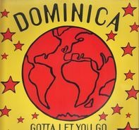 Dominica - Gotta Let You Go (Remixes)