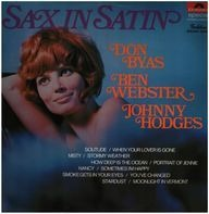 Don Byas , Ben Webster , Johnny Hodges - Sax In Satin