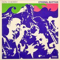 Don Cherry - Eternal Rhythm