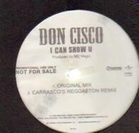 Don Cisco - I Can Show U