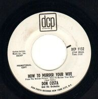 Don Costa Orchestra - How To Murder Your Wife / Elise