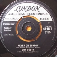 Don Costa's Orchestra And Chorus - Never On Sunday / The Sound Of Love