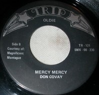 Don Covay , Sam & Dave - Mercy Mercy / Hold On I'm Comin