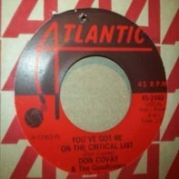 Don Covay & The Goodtimers - You've Got Me On The Critical List / Never Had No Love