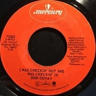 Don Covay - I Was Checkin' Out She Was Checkin' In / Money (That's What I Want)
