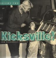 Don Dell, Ferris Coffey, Hasil Adkins - Kicksville! Raw Rockabilly Acetates Volume Two