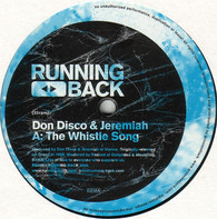 Don Disco & Jeremiah / Projam - The Whistle Song / Into The Groove