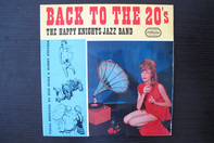 Don Duke And Bobby Stevens Accompanied by The Happy Knights Jazz Band - Back To The Twenties