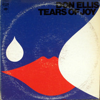 Don Ellis - Tears of Joy