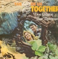 Don Gibson & Sue Thompson - The 2 of Us Together