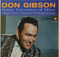 Don Gibson - Some Favorites of Mine