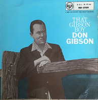 Don Gibson - That Gibson Boy