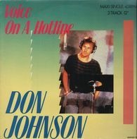 Don Johnson - Voice On A Hotline