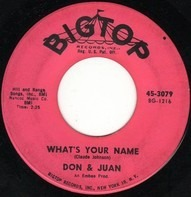 Don & Juan - What's Your Name / Chicken Necks