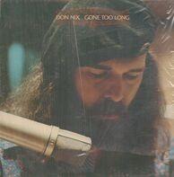 Don Nix - Gone Too Long